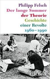 P.Felsch Der lange Sommer der Theorie