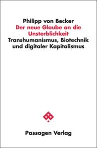 051874 PV Becker Der neue glaube an die Unsterblichkeit Umschlag