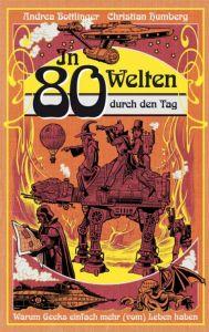 In 80 Welten...