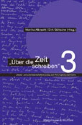 Über die Zeit schreiben Bd.3