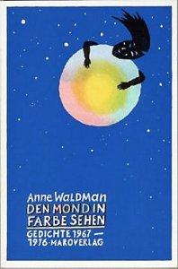 anne-waldmann_den-mond-in-farbe-sehen_