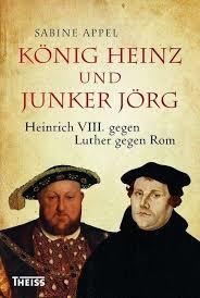 heinrich-viii-u-martin-luther_theiss-verlag-2016