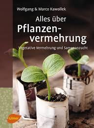 Pflanzenvermehrung_Ulmer Verlag