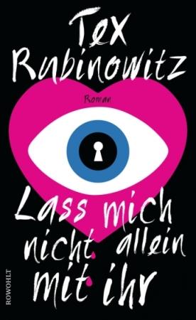 Tex Rubinowitz, Lass mich nicht allein mit ihr_Cover