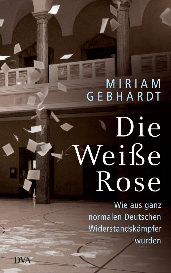 Die Weisse Rose von Miriam Gebhardt