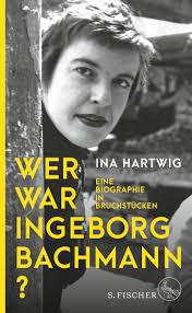Cover_Wer war Ingeborg Bachmann