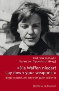 Cover_Ingeborg Bachmanns Schreiben gegen den Krieg