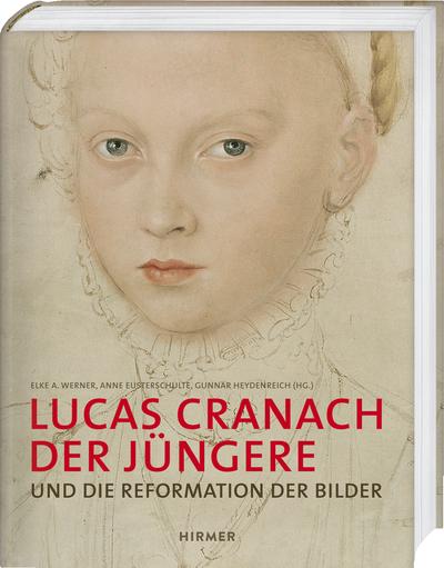 Cover_L-Cranach der Jüngere_Reformation der Bilder