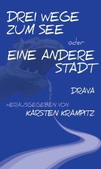 Drei Wege zum See_Drava Cover
