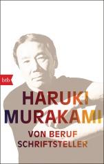 Von Beruf Schriftsteller von Haruki Murakami
