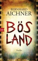 Boesland von Bernhard Aichner