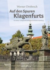 Auf den Spuren KJlagenfurts